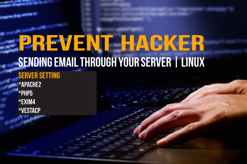 Prevent hacker sending email through your server | Linux