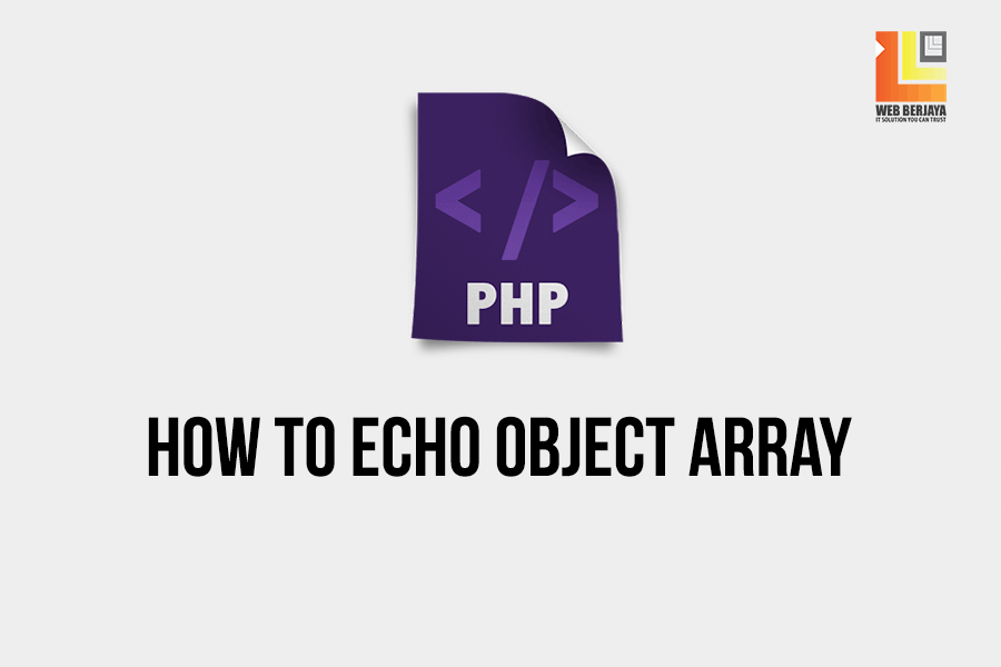 Learn PHP: How To Echo Object Array